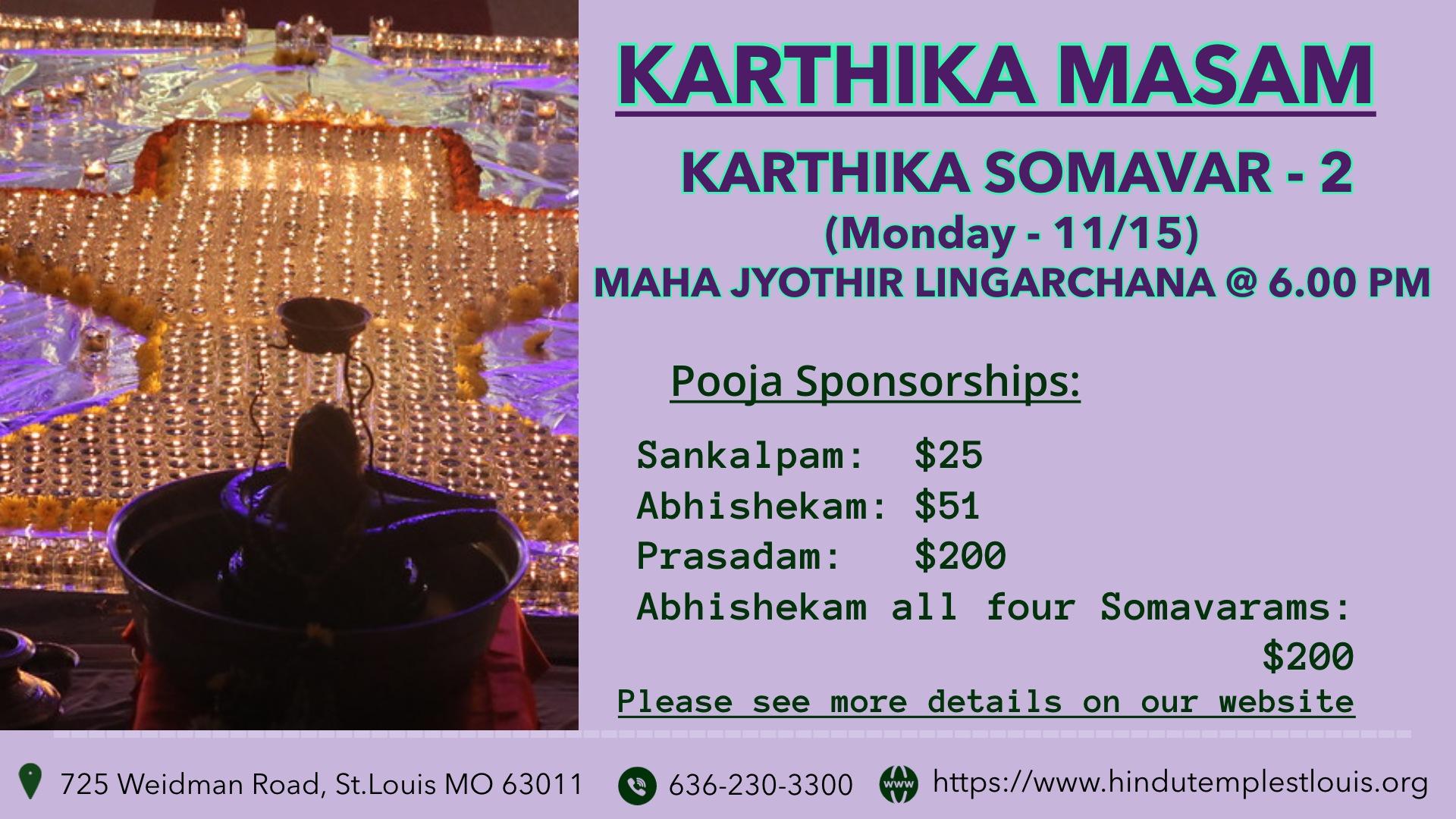 KARTHIKA MASAM (SOMAVAR-2) @ 11/15, 6.00 PM